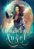 Dauntless Angel: Premium Hardcover Edition