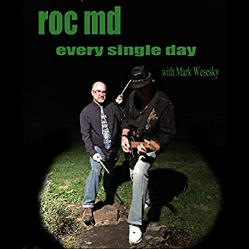 Every Single Day (feat. Mark Weseky)