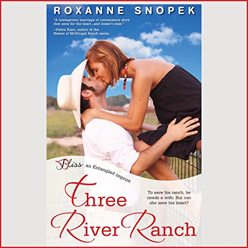 Three River Ranch Audiobook By Roxanne Snopek cover art