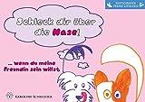 ¡Chúpate la nariz! … si quieres ser mi amiga: Las señales de calma de los perros para niños