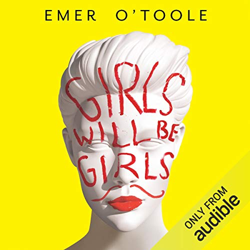 Couverture de Girls Will Be Girls