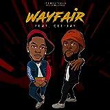 Wayfair (feat. CEE-JAY) [Explicit]