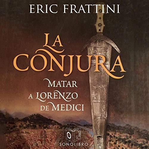La conjura [The Conspiracy] audiobook cover art