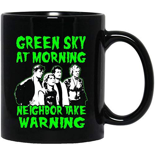 Jacinta The Burbs Movie Quote Green Sky at Morning Neighbor take Warning Ray #Peterson Ricky #Butler Mug Coffee or Tea
