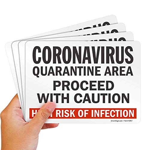 """SmartSign """"Coronavirus Quarantine Area Proceed with Caution, High Risk of Infection"""" Label 
