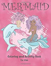 Mermaid Coloring and Activity Book For Kids: Cute Coloring, Dot to Dot, and Word Search Puzzles Provide Hours of Fun For Young Children