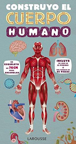 Construyo el cuerpo humano (Larousse - Infantil / Juvenil - Castellano - A...