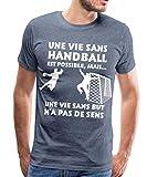 Une Vie sans Handball T-Shirt Premium Homme, 5XL, Bleu chiné
