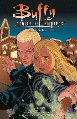 Buffy contre les vampires (Saison 9) T02 : Toute seule (Buffy contre les vampires Saison 9 t. 2)