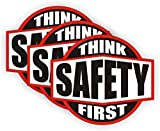 Think Safety First Hard Hat Sticker / Helmet Decal Label Lunch Tool Box