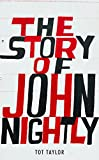 The Story of John Nightly