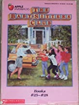 The Baby-Sitters Club: Books No 25-28/Mary Anne and the Search for Tigger/Claudia and the Sad Good-Bye/Jessi and the Superbrat/Welcome Back, Stacey!