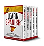Learn Spanish: 5 Books In 1: This Book Includes 1000+ Spanish Phrases, 1000+ Words In Context, 100+ Easy Conversations, Short Stories For Beginners Vol. 1-2 (Spanish Edition)