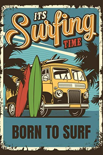 Its Surfing Time: The Surfer Journal
