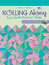 Rolling Along: Easy Quilts from 2½