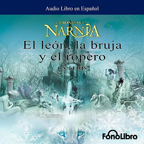 El Leon, La Bruja y El Ropero Titelbild