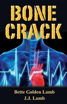 Bone Crack (The Gina Mazzio Series Book 6) by [Bette Golden Lamb, J. J. Lamb]