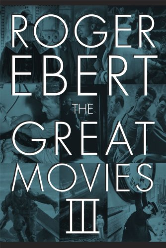 The Great Movies III (English Edition)