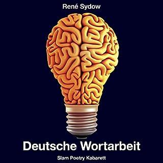 Deutsche Wortarbeit - Slam Poetry Kabarett Titelbild