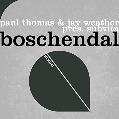 Paul Thomas, Jay Weather & SubVita