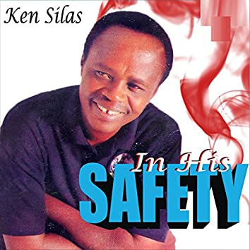 In His Safety