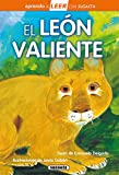El león Valiente (Aprendo a LEER con Susaeta - nivel 0)