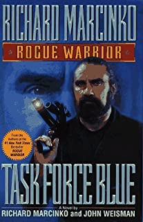 By Richard Marcinko - Task Force Blue (Rogue Warrior) (1996-03-16) [Hardcover]