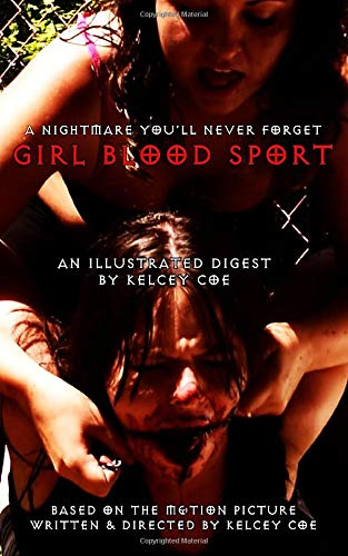 Girl Blood Sport: An Illustrated Digest
