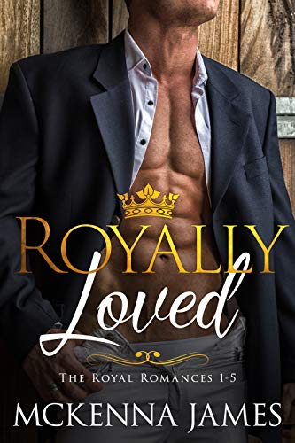 Royally Loved: The Royal Romances Books 1-5