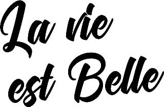 Vinyl Wall Art Decal - La Vie Est Belle - 15