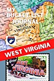 My Bucket List Journal - WEST VIRGINIA (Ultimate Bucket List Books!)