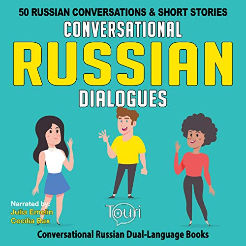 『Conversational Russian Dialogues: 50 Russian Conversations and Short Stories』のカバーアート