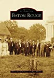 Baton Rouge (Images of America)