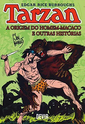 Tarzan: a Origem do Homem-macaco e Outras Histórias
