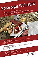 Bösartiges Frühstück: Frühstück-Anthologie Band 1 Taschenbuch