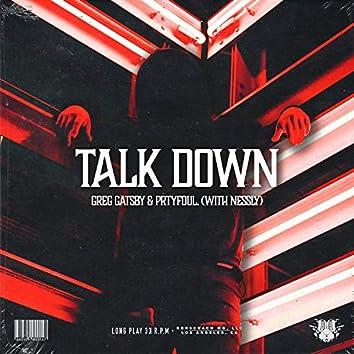 Talk Down