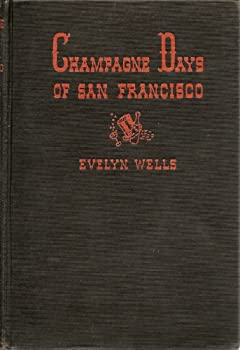 Hardcover Champagne Days of San Francisco Book