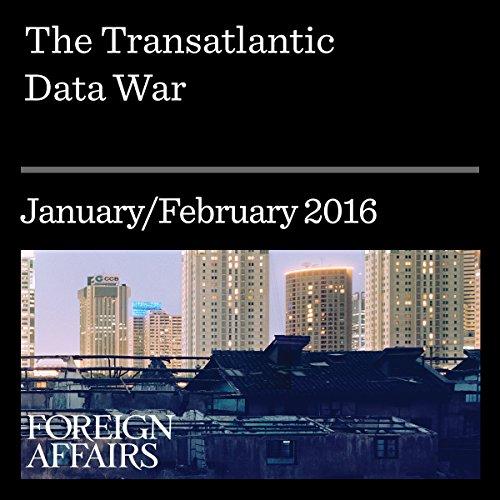 The Transatlantic Data War audiobook cover art