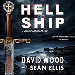 Hell Ship     A Dane and Bones Origins Story, Book 2              By:                                                                                                                                 David Wood,                                                                                        Sean Ellis                               Narrated by:                                                                                                                                 Jeffrey Kafer                      Length: 5 hrs and 43 mins     1 rating     Overall 4.0