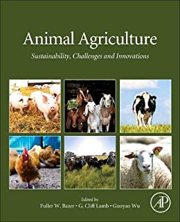 Animal Agriculture: Sustainability, Challenges and Innovations