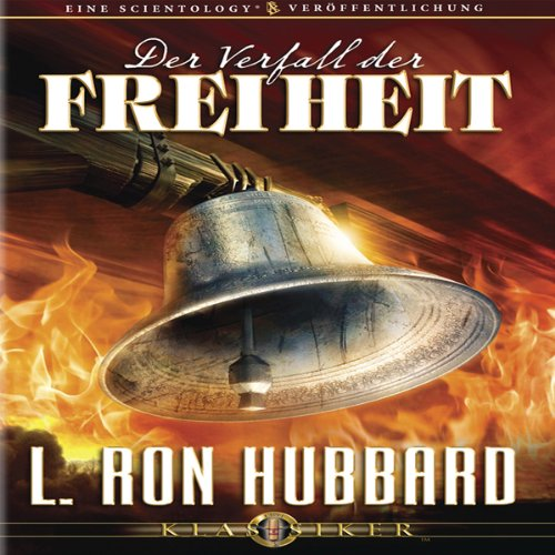 Der Verfall der Freiheit [The Deterioration of Liberty] cover art