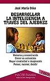 Desarrollar la inteligencia a través del ajedrez (Hacer Familia)