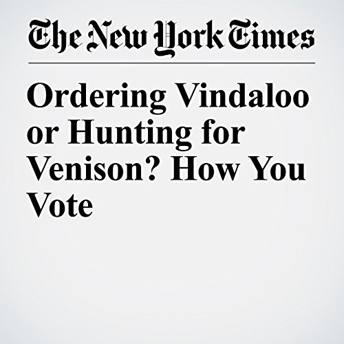 Ordering Vindaloo or Hunting for Venison? How You Vote copertina