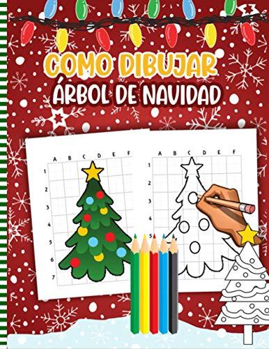 Como Dibujar Árbol De Navidad: Libro De Actividades Navideñas Para Niños: Ilustraciones Divertidas Para Practicar Y Aprender a Hacer Garabatos Y Dibujar ... Linda Idea De Regalo De Navidad Para Niños