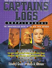 Captains' Logs Supplemental: The Unauthorized Guide to the New Trek Voyages