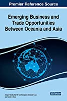 Emerging Business and Trade Opportunities Between Oceania and Asia