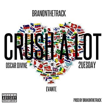 Crush a Lot (feat. Oscar Divine, 2ue$Day & Evante)