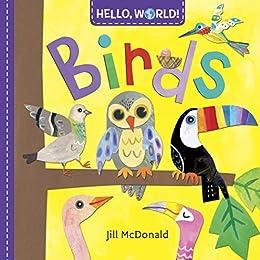 Hello, World! Birds by [Jill McDonald]