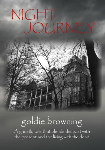 Night Journey by [Goldie Browning]