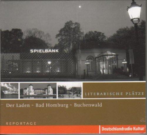 Literarische Plätze - Der Laden - Bad Homburg - Buchenwald (Reportage)